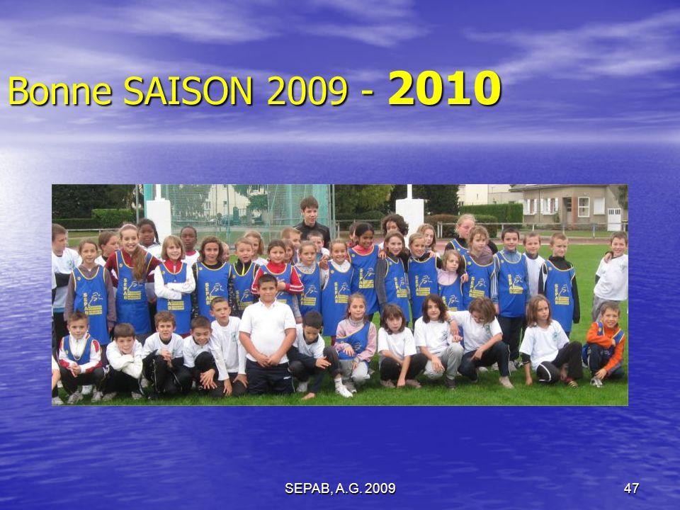 Bonne SAISON 2009 - 2010 SEPAB, A.G. 2009