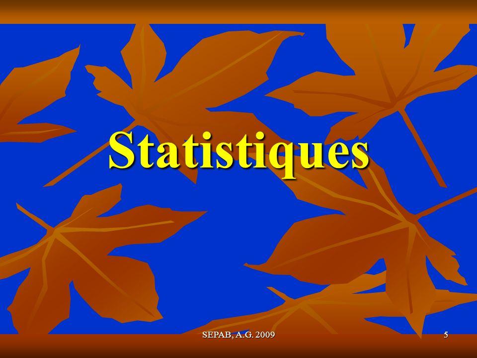 Statistiques SEPAB, A.G. 2009