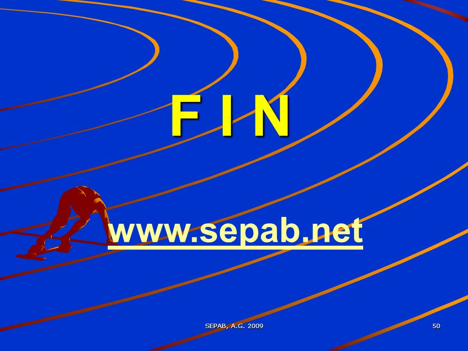 F I N www.sepab.net SEPAB, A.G. 2009