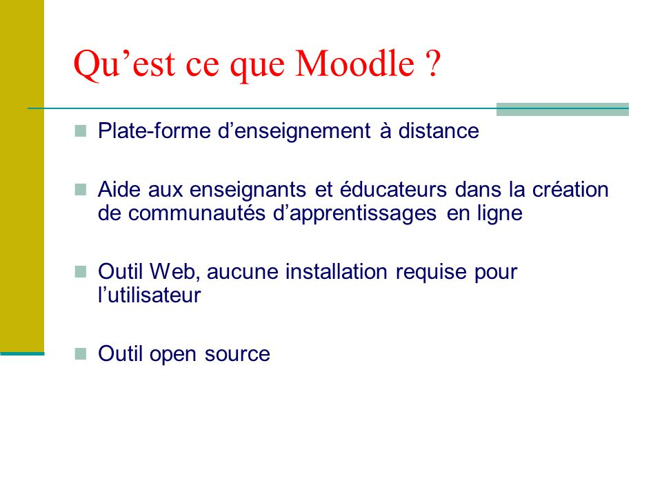 Qu'est ce que Moodle Plate-forme d'enseignement à distance