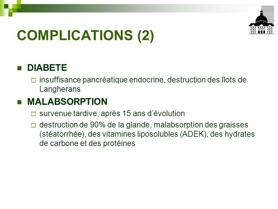 COMPLICATIONS (2) DIABETE MALABSORPTION