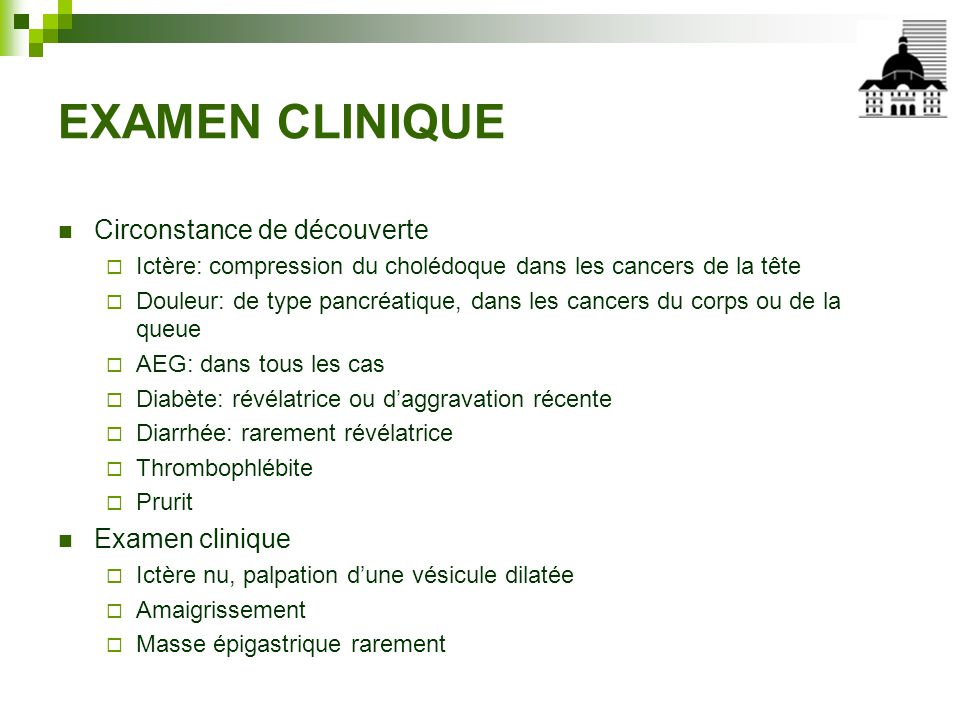 EXAMEN CLINIQUE Circonstance de découverte Examen clinique