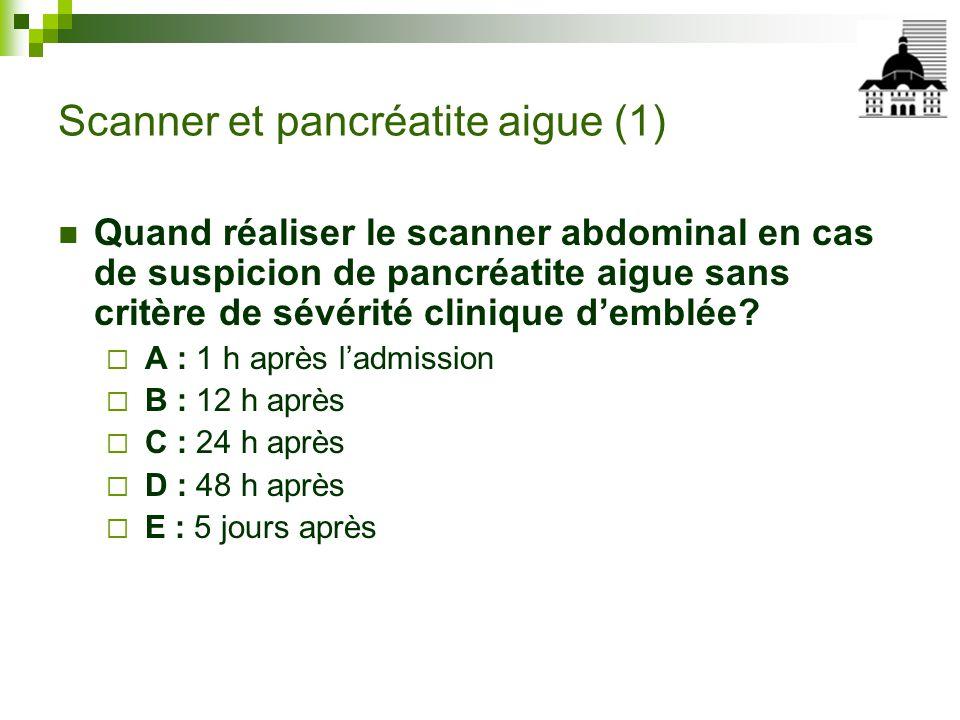 Scanner et pancréatite aigue (1)