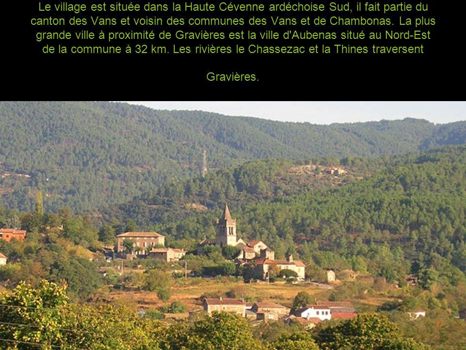 Le village est située dans la Haute Cévenne ardéchoise Sud, il fait partie du canton des Vans et voisin des communes des Vans et de Chambonas.