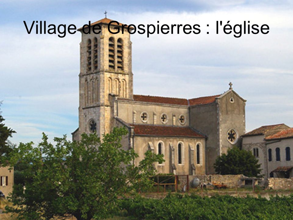 Village de Grospierres : l église