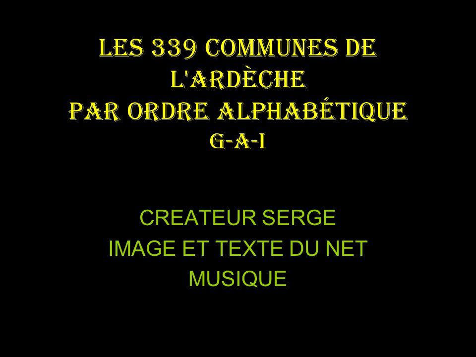 Les 339 communes de l Ardèche par ordre alphabétique G-a-I