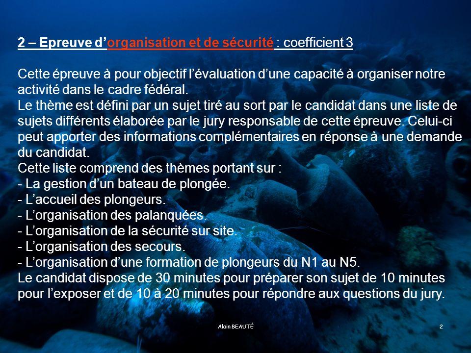 2 – Epreuve d'organisation et de sécurité : coefficient 3