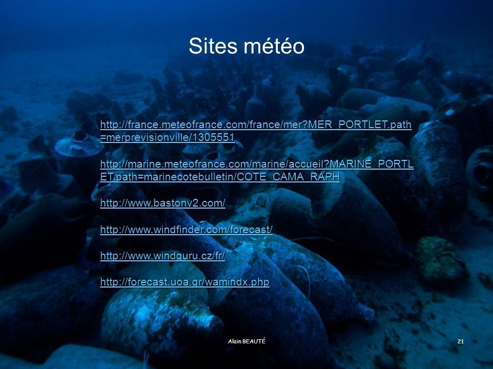 Sites météo http://france.meteofrance.com/france/mer MER_PORTLET.path=merprevisionville/1305551.