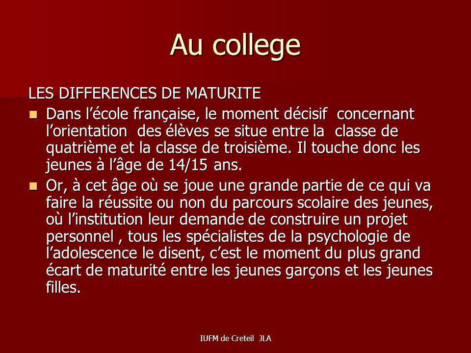 Au college LES DIFFERENCES DE MATURITE