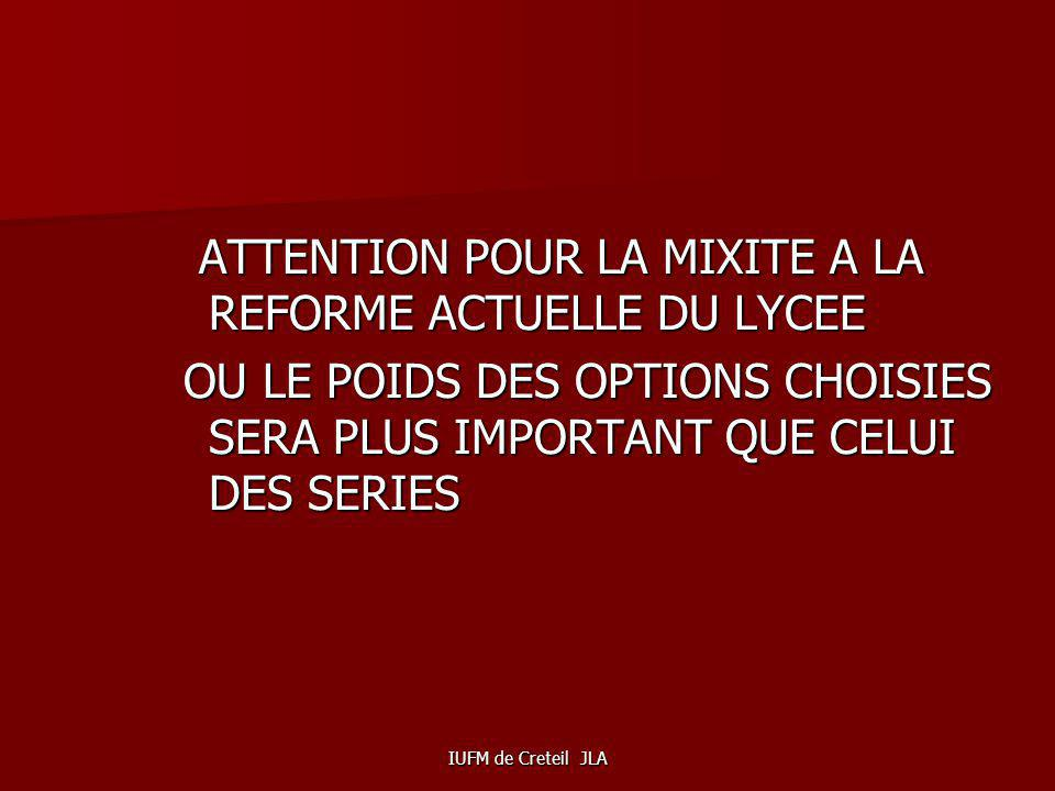 ATTENTION POUR LA MIXITE A LA REFORME ACTUELLE DU LYCEE