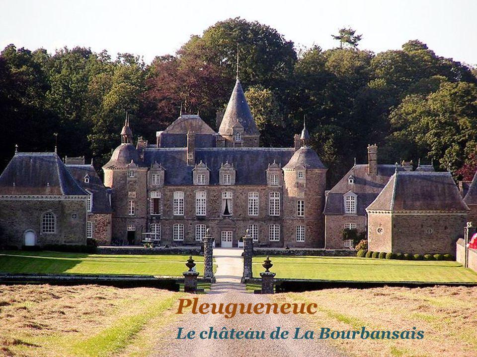 Pleugueneuc Le château de La Bourbansais