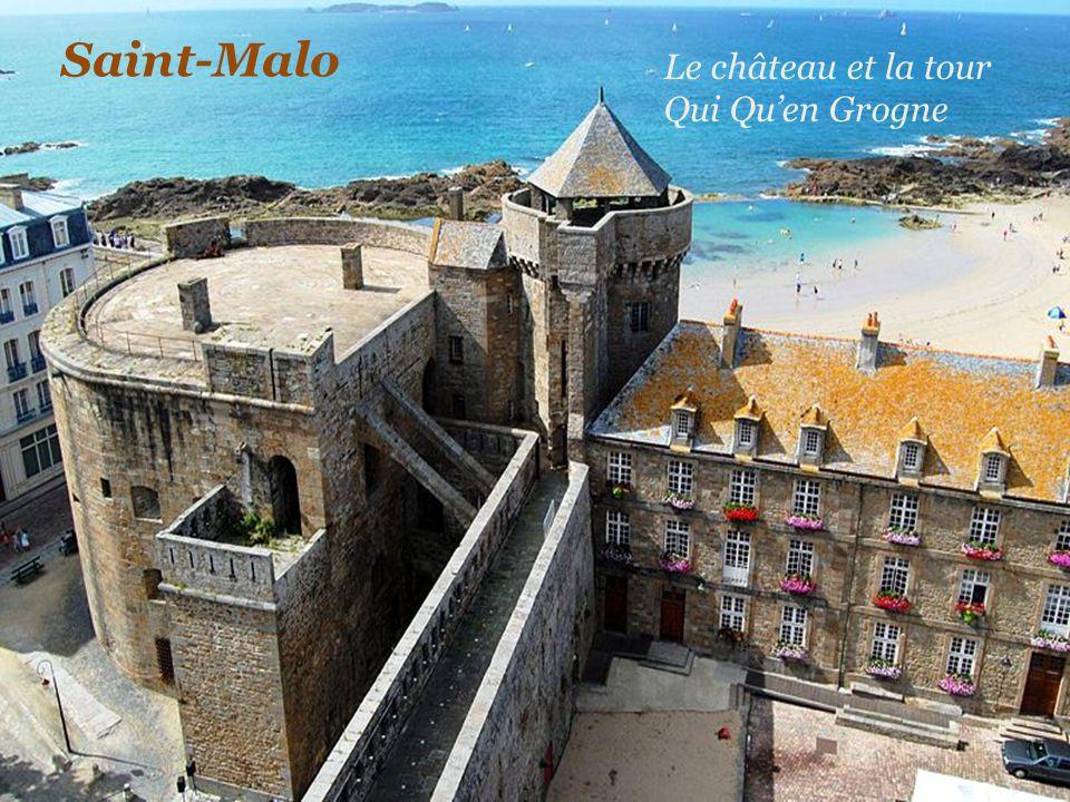 Saint-Malo Le château et la tour Qui Qu'en Grogne
