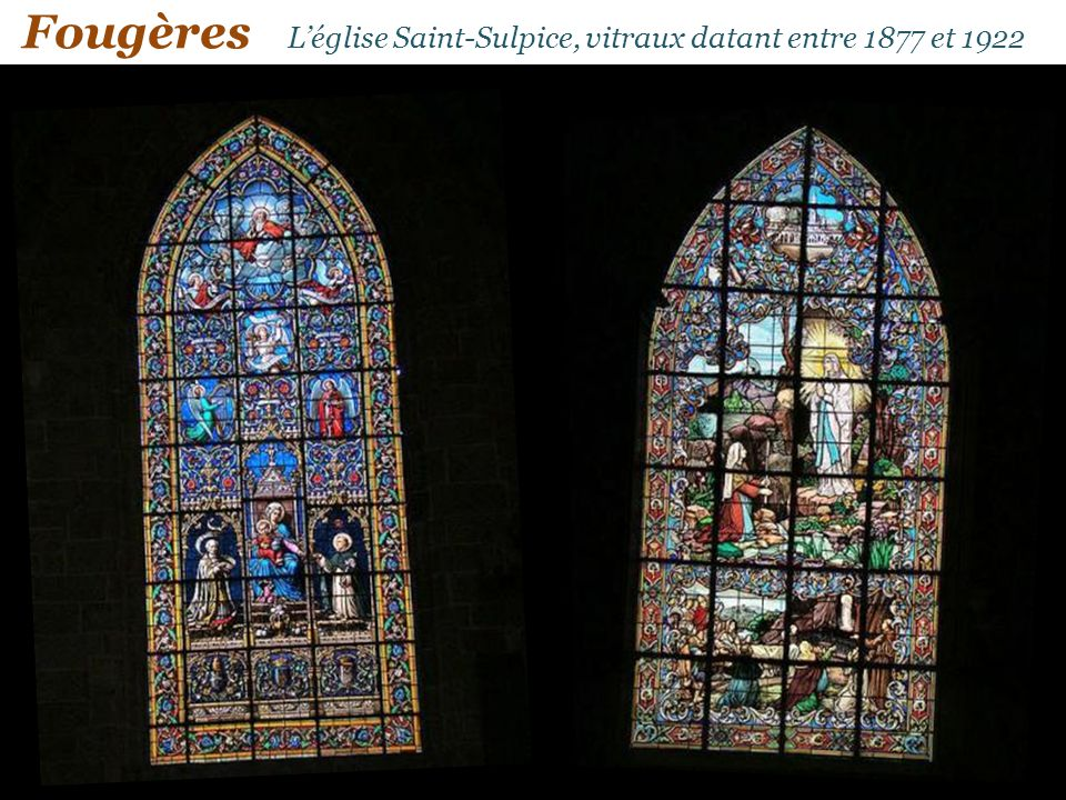 Fougères L'église Saint-Sulpice, vitraux datant entre 1877 et 1922