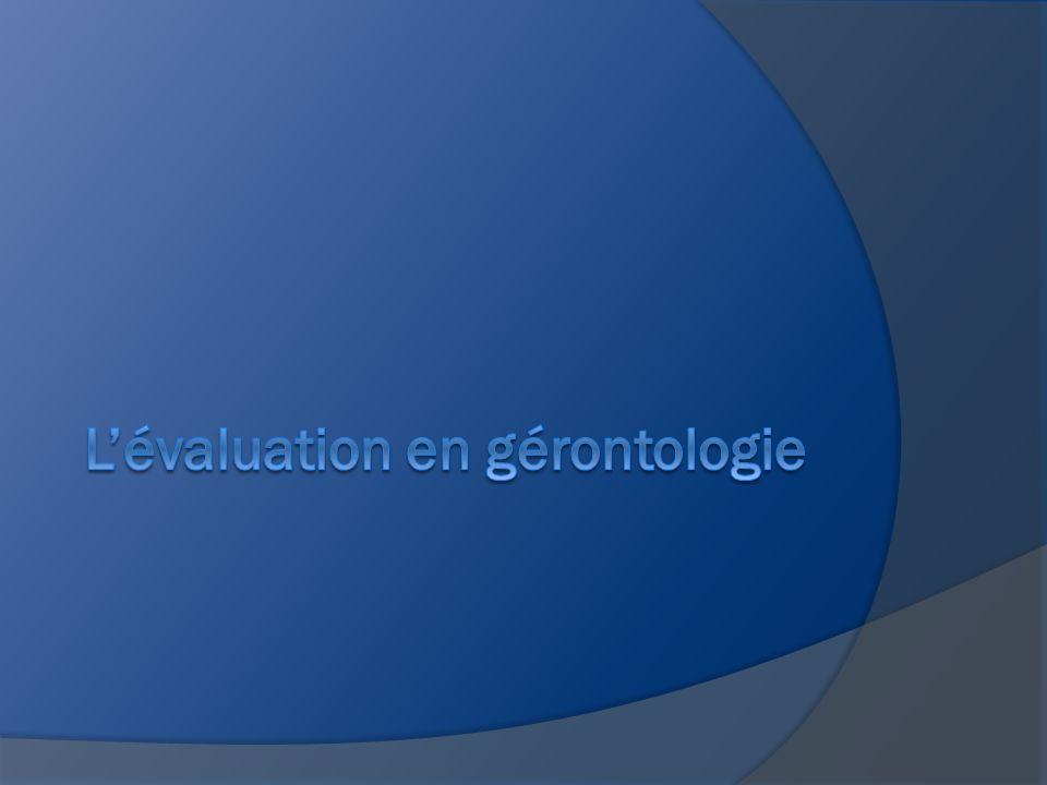 L'évaluation en gérontologie