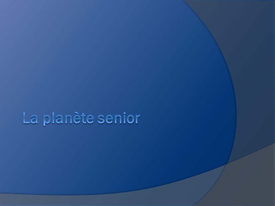 La planète senior