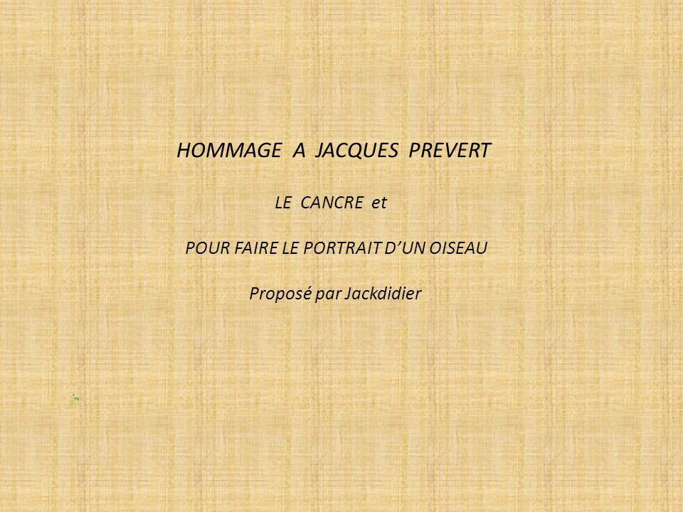 HOMMAGE A JACQUES PREVERT
