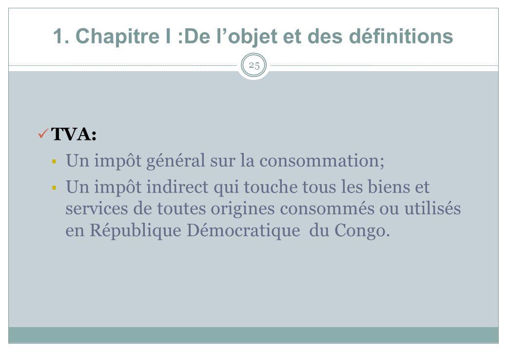 1. Chapitre I :De l'objet et des définitions