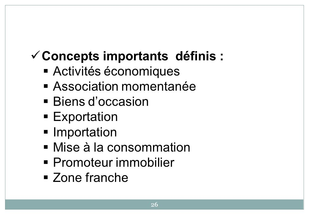 Concepts importants définis :