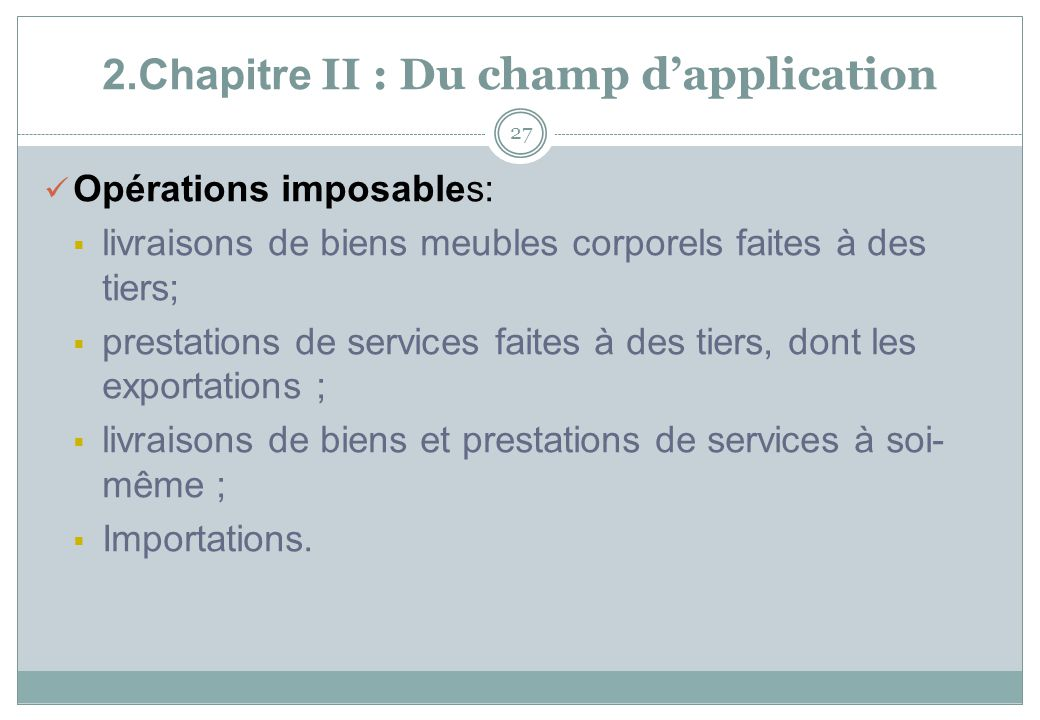 2.Chapitre II : Du champ d'application
