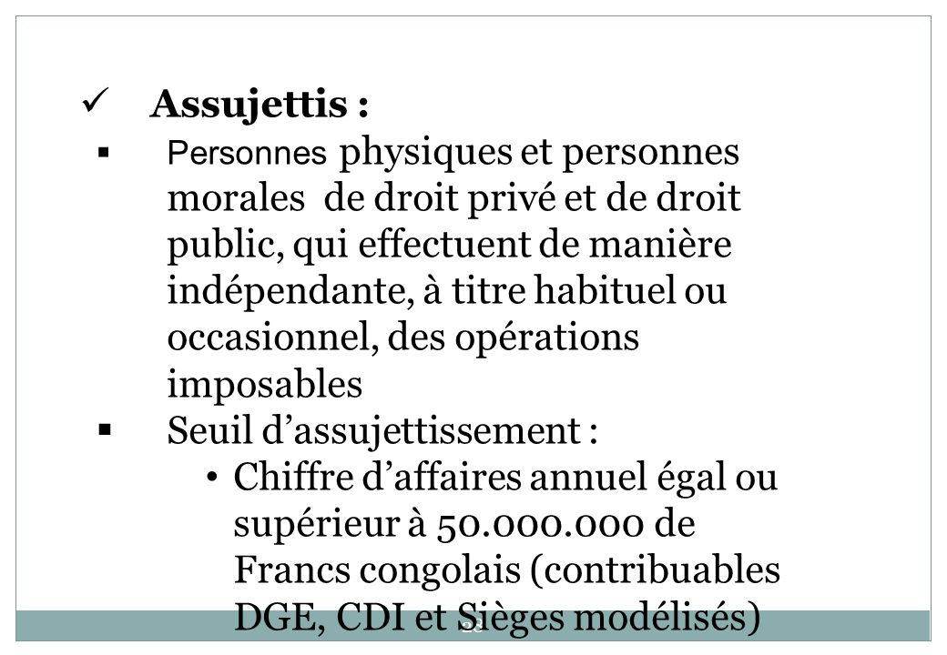 Seuil d'assujettissement :