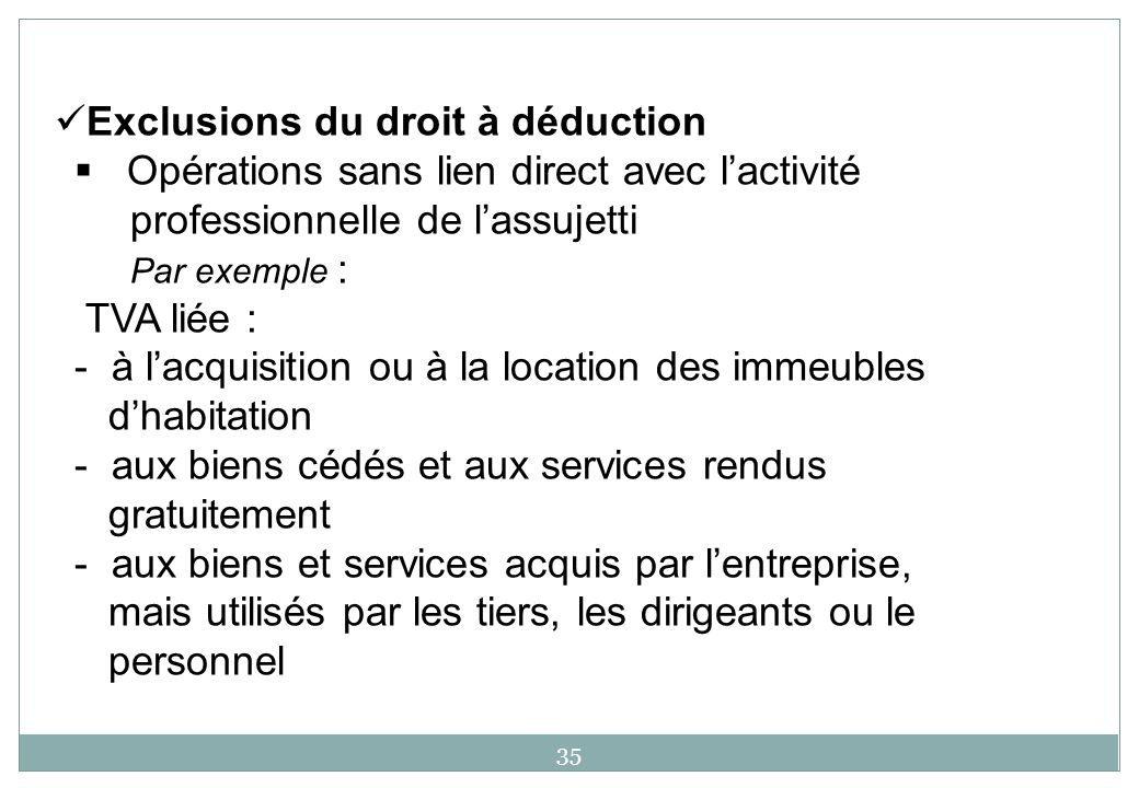 Exclusions du droit à déduction