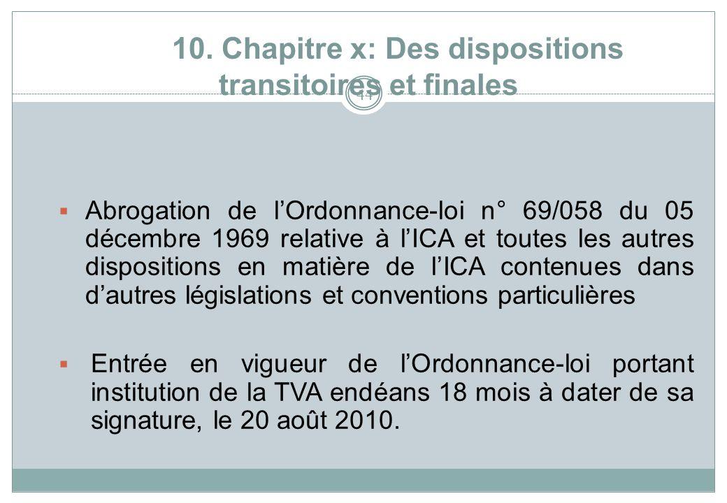 10. Chapitre x: Des dispositions transitoires et finales