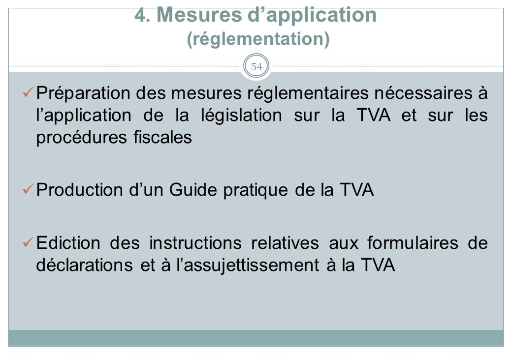 4. Mesures d'application (réglementation)