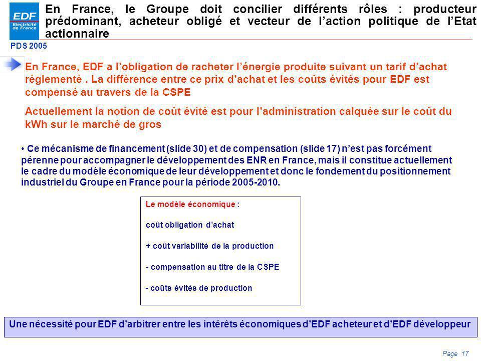 En France, le Groupe doit concilier différents rôles : producteur prédominant, acheteur obligé et vecteur de l'action politique de l'Etat actionnaire