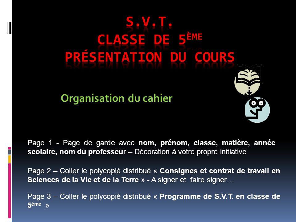 S.V.T. Classe de 5ème Présentation du cours