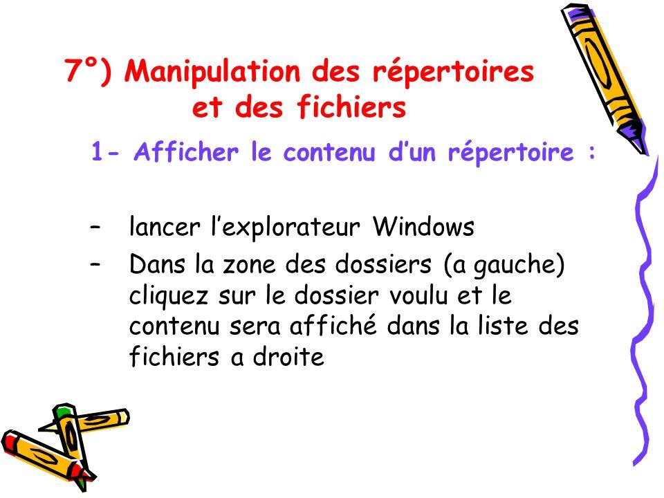 7°) Manipulation des répertoires et des fichiers