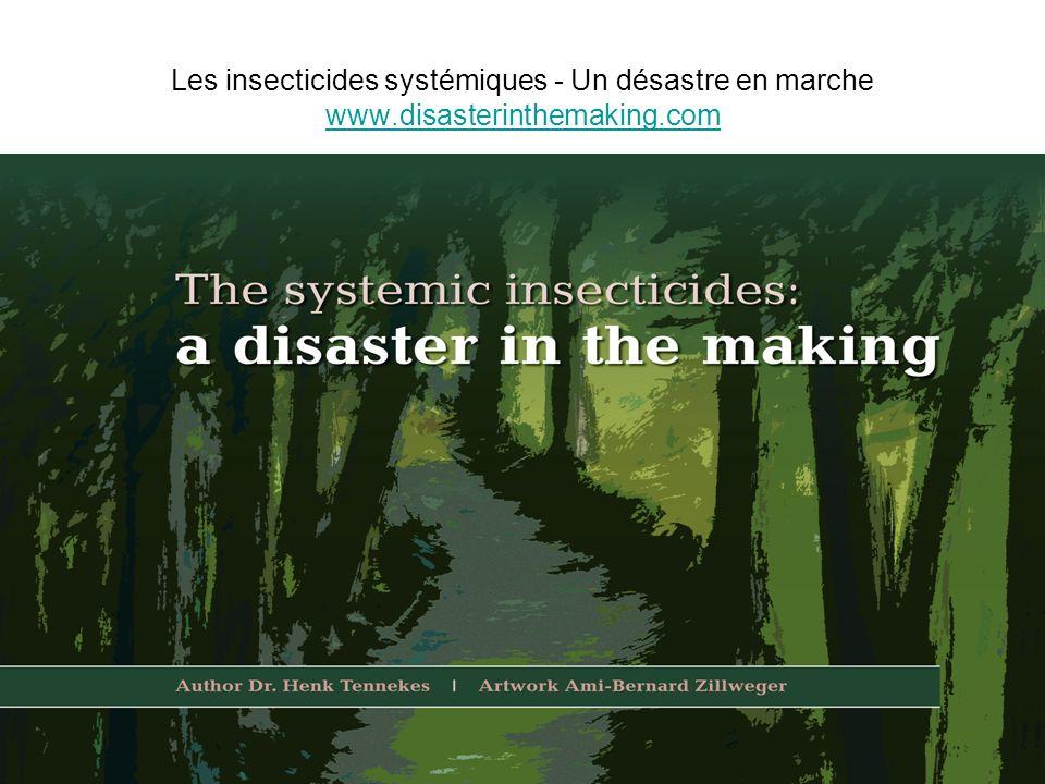 Les insecticides systémiques - Un désastre en marche www