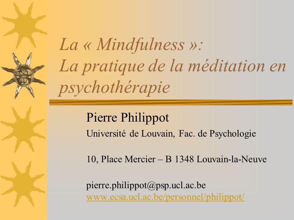 La « Mindfulness »: La pratique de la méditation en psychothérapie