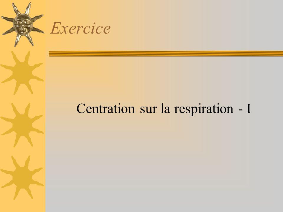 Centration sur la respiration - I