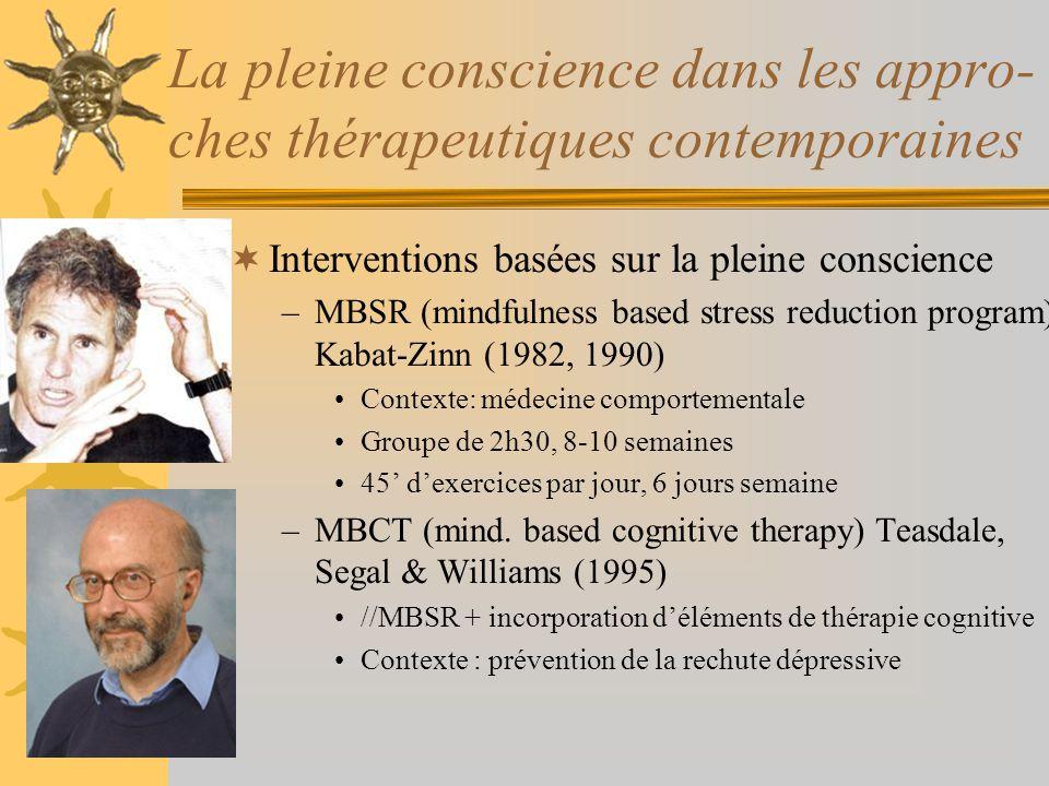 La pleine conscience dans les appro-ches thérapeutiques contemporaines