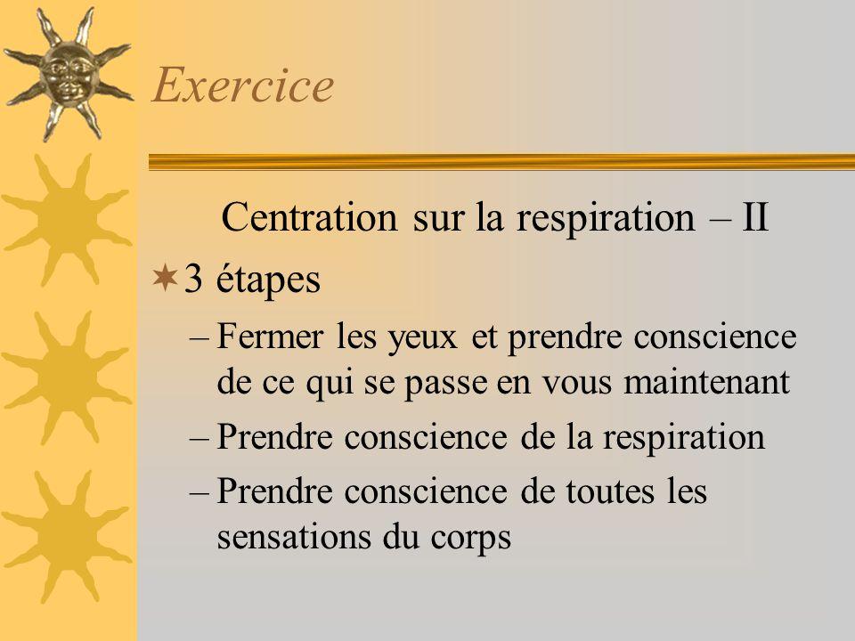 Centration sur la respiration – II