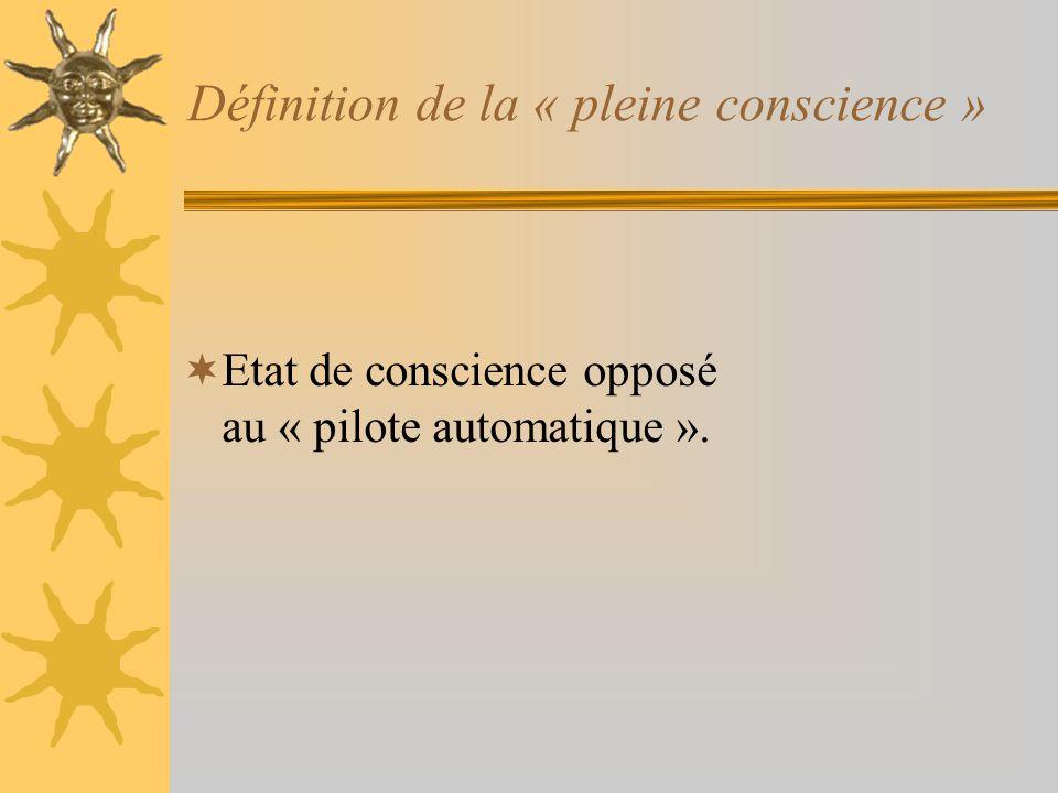 Définition de la « pleine conscience »