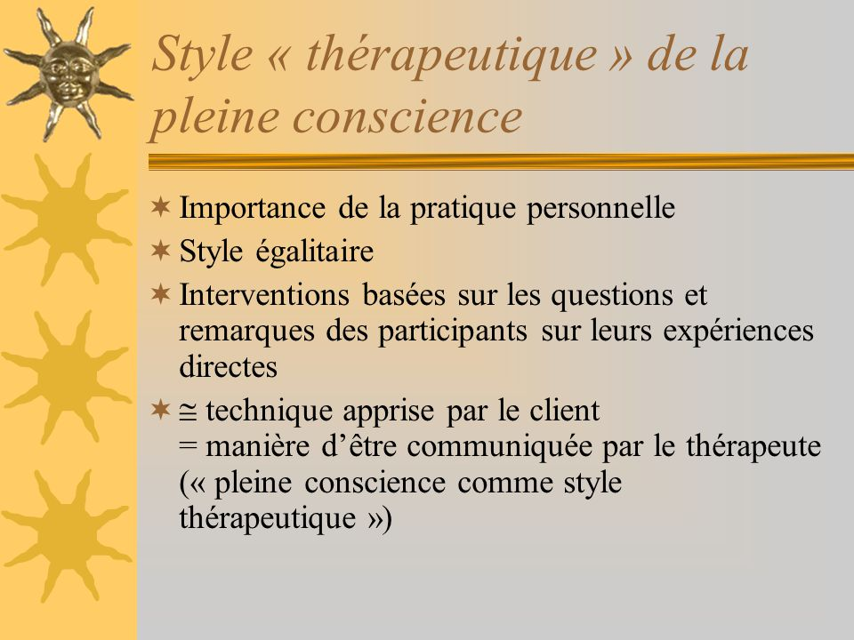 Style « thérapeutique » de la pleine conscience