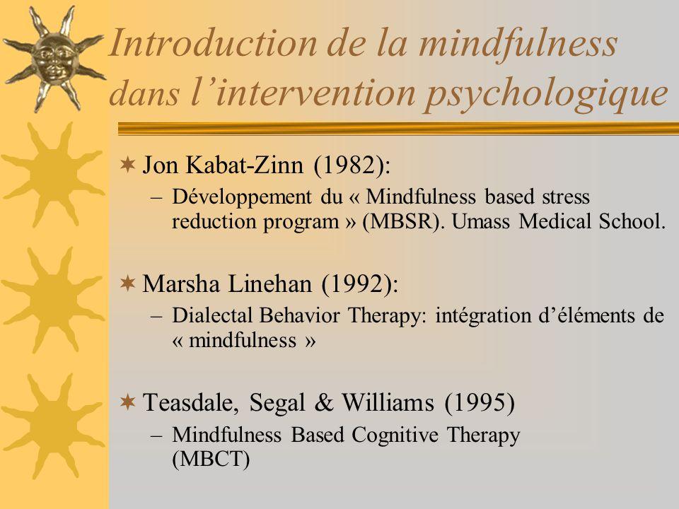 Introduction de la mindfulness dans l'intervention psychologique