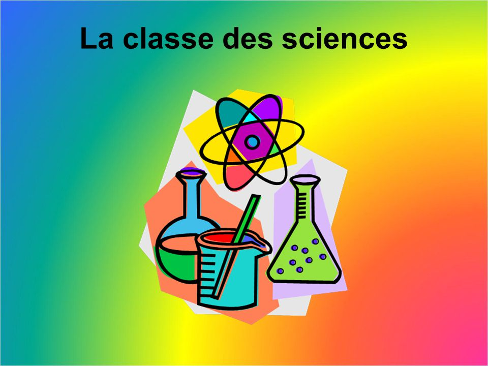 La classe des sciences