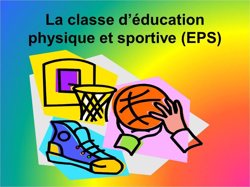 La classe d'éducation physique et sportive (EPS)