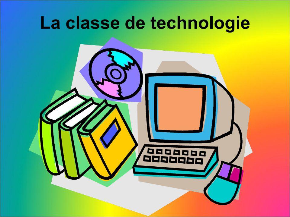 La classe de technologie
