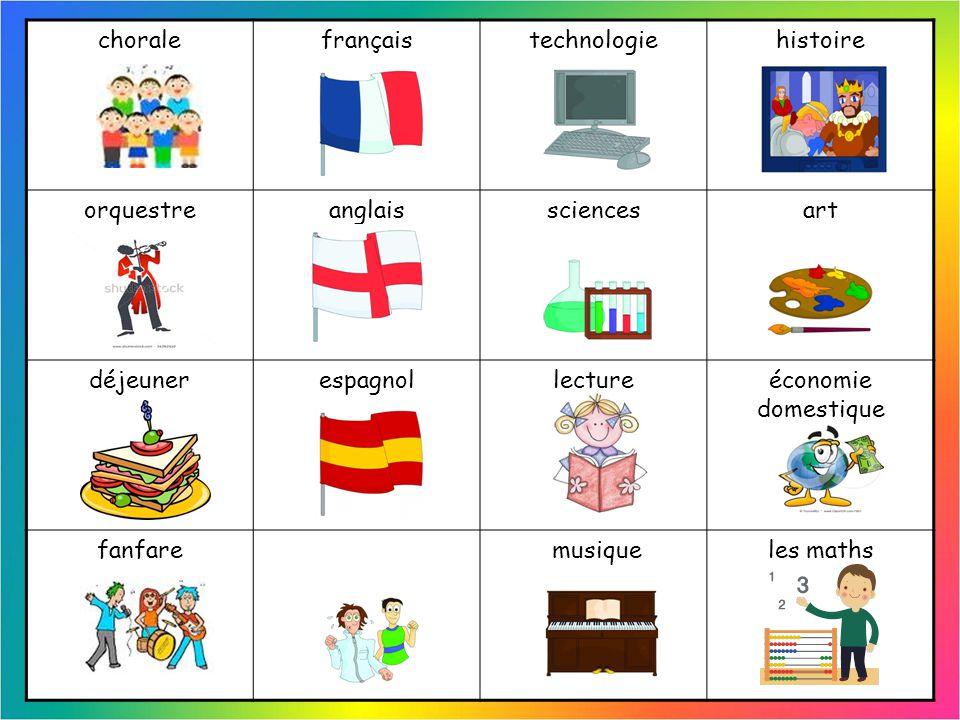 chorale français. technologie. histoire. orquestre. anglais. sciences. art. déjeuner. espagnol.