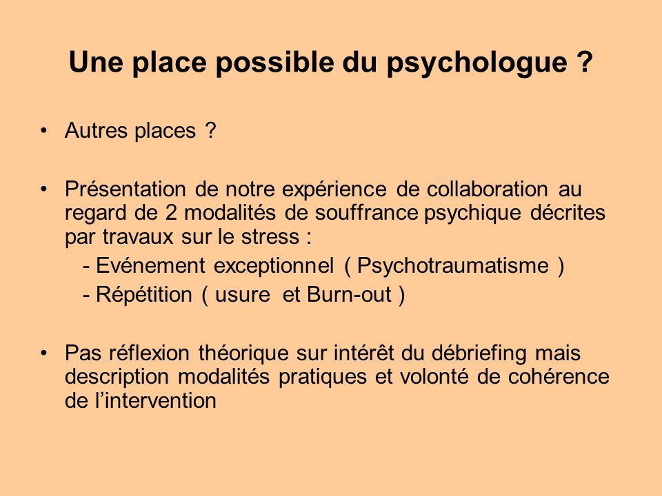 Une place possible du psychologue
