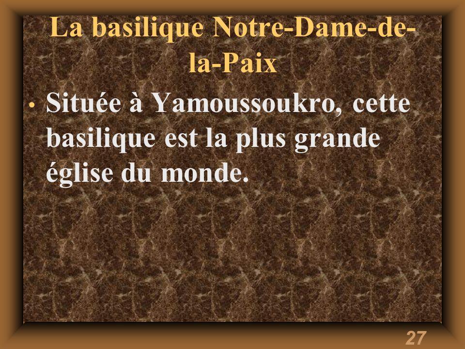 La basilique Notre-Dame-de-la-Paix