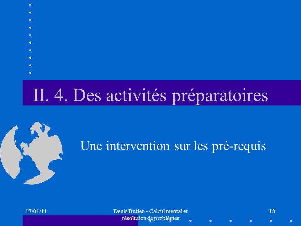 II. 4. Des activités préparatoires