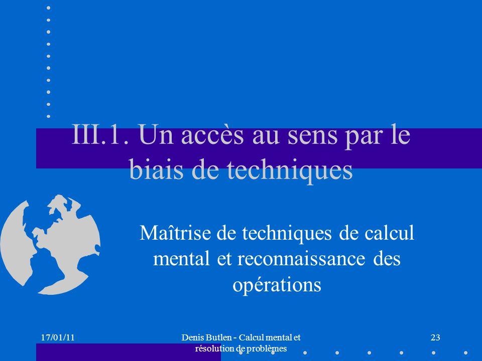 III.1. Un accès au sens par le biais de techniques
