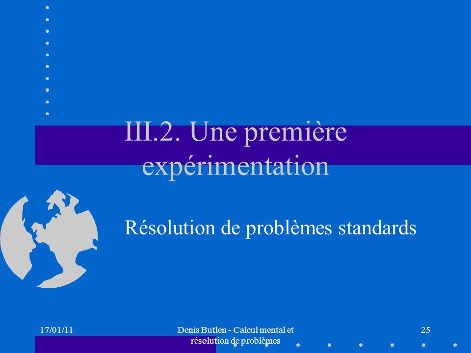 III.2. Une première expérimentation
