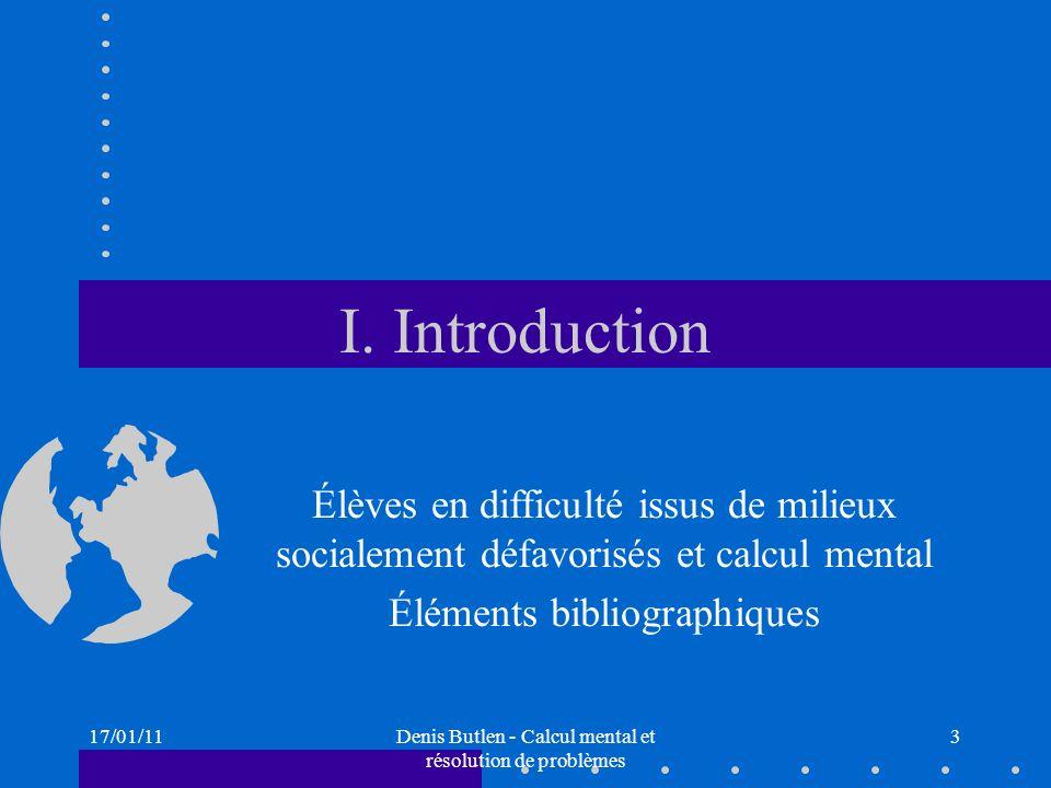 I. Introduction Élèves en difficulté issus de milieux socialement défavorisés et calcul mental. Éléments bibliographiques.
