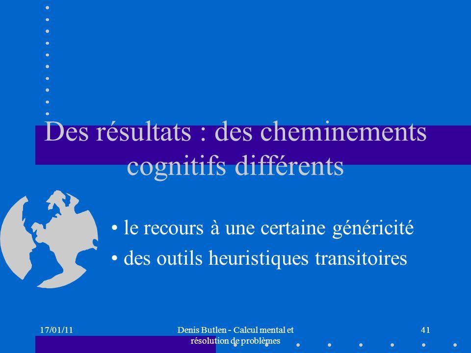 Des résultats : des cheminements cognitifs différents