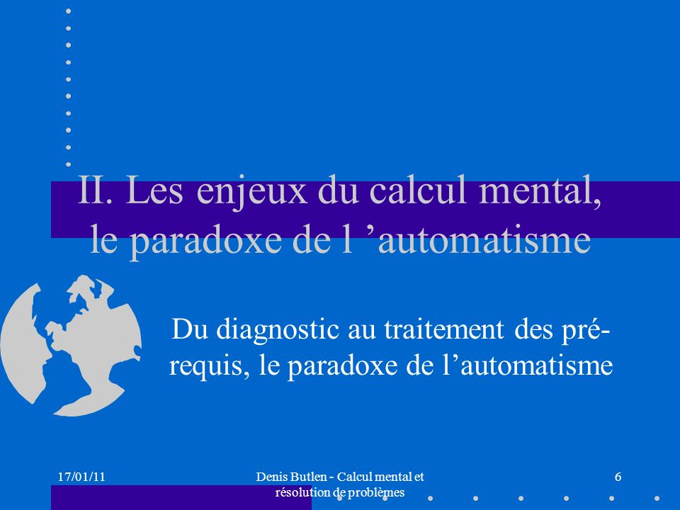 II. Les enjeux du calcul mental, le paradoxe de l 'automatisme